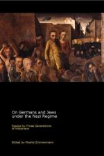 On Germans and Jews under the Nazi Regime - Essays by Three Generations of Historians